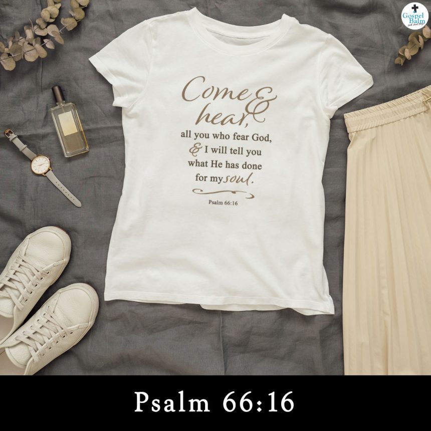Come & Hear Psalm 66:16 Cricut Design